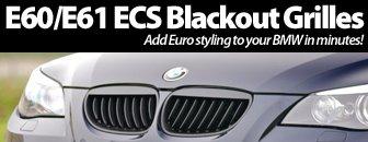 BMW E60 ECS Blackout Grille Set