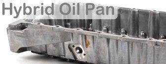Hybrid Oil Pans