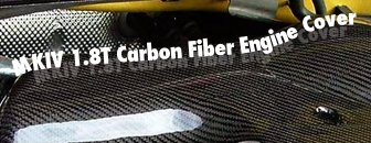 VW MKIV 1.8t Carbon Fiber Engine Cover