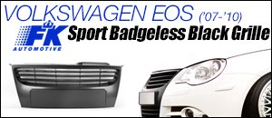 Volkswagen EOS FK Sport Badgeless Black Grille