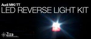 Audi TT LED Reverse Light Kit