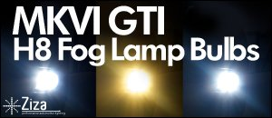 MKVI GTI H8 Bulbs