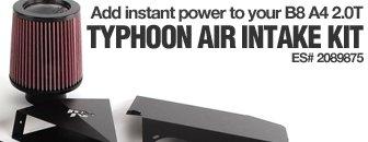 B8 A4 Typhoon Air Intake Kit