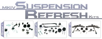 MKIV Suspension Refresh Kits - Stage 1, 2, or 3